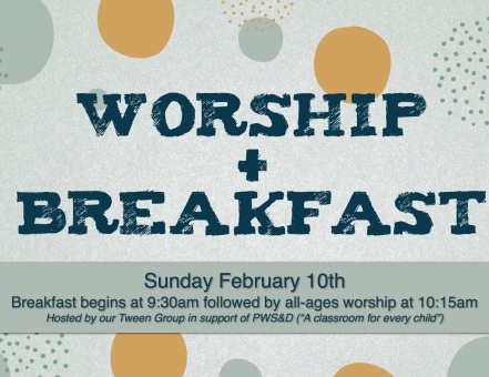 worship and breakfast