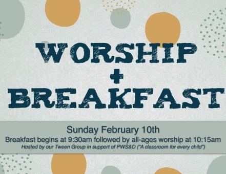 worship and breakfast